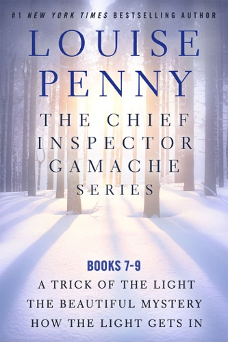Louise Penny - The Chief Inspector Gamache Series