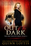 Out Of The Dark Book 4 The Grey Wolves Series