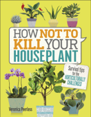Download How Not to Kill Your Houseplant ePub | pdf books
