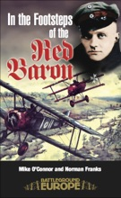 In The Footsteps Of The Red Baron