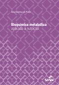 Bioquímica metabólica aplicada à nutrição Book Cover