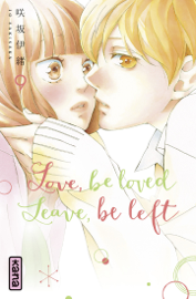 Love, be loved Leave, be left - Tome 9
