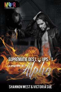 Propriété de l'Alpha (Suprématie des Loups - Tomes 1) La couverture du livre martien