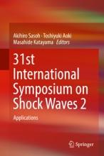 31st International Symposium On Shock Waves 2