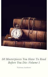 50 Masterpieces You Have To Read Before You Die Vol 1 Shandonpress
