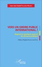 Vers Un Ordre Public International ?