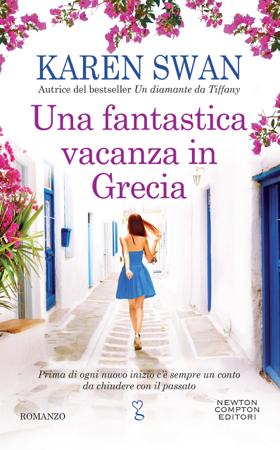 Una fantastica vacanza in Grecia - Karen Swan