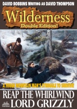 Wilderness Double Edition 24: Reap The Whirlwind / Lord Grizzly
