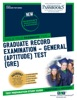 GRADUATE RECORD EXAMINATION-GENERAL (APTITUDE) TEST (GRE)