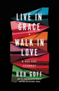 Live in Grace, Walk in Love Book Cover
