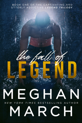 Meghan March - The Fall of Legend book