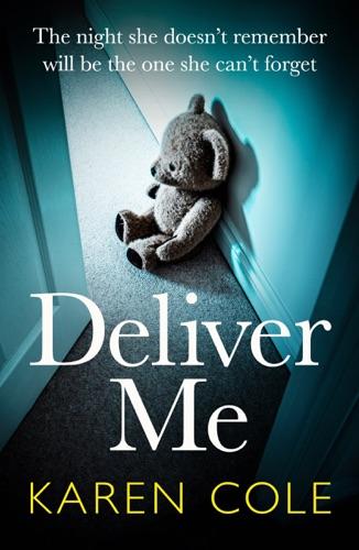 Karen Cole - Deliver Me