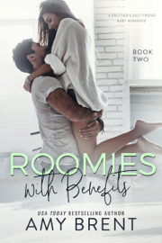 Roomies with Benefits - Book Two book