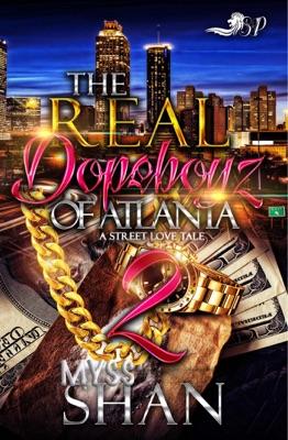 The Real Dopeboyz of Atlanta 2