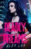 Alex Lux - Deadly Dreams ilustraciГіn