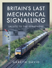 Download and Read Online Britain's Last Mechanical Signalling