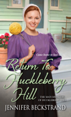 Download and Read Online Return to Huckleberry Hill