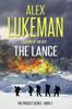Alex Lukeman - The Lance  artwork