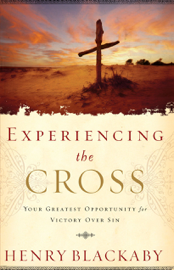 Experiencing the Cross - Henry Blackaby book summary
