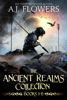 A.J. Flowers - The Ancient Realms Collection (Books 1-6)  artwork