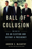Andrew C. McCarthy - Ball of Collusion artwork