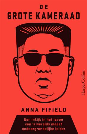 De Grote Kameraad - Anna Fifield