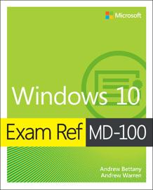 Windows 10 Exam Ref MD-100