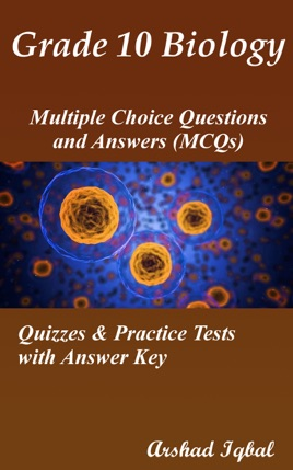 Grade 10 Biology Multiple Choice Questions and Answers ...
