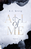 K.L. Kreig - All of Me Grafik