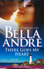 There Goes My Heart (Maine Sullivans 2) - Bella Andre