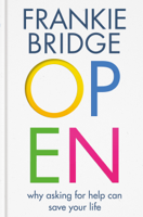 Frankie Bridge, Maleha Khan (Clinical Psychologist) & Dr Mike McPhillips (Psychiatrist) - OPEN artwork