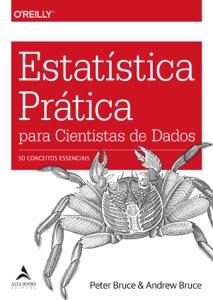 Estatística Prática para Cientistas de Dados de Andrew Bruce & Peter Bruce Capa de livro