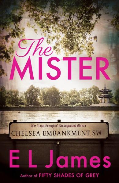 The Mister - E L James book cover