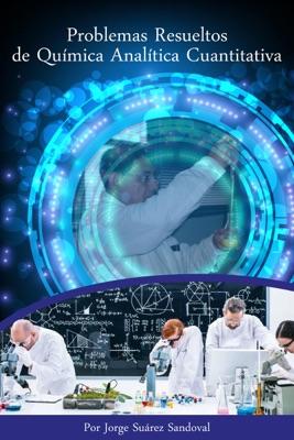 Problemas resueltos de Química Analítica Cuantitativa