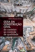 Guia da construção: do canteiro ao controle de qualidade Book Cover
