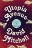 David Mitchell - Utopia Avenue artwork
