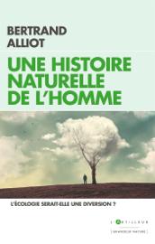 Une histoire naturelle de l'Homme