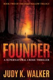 Founder - Judy K. Walker by  Judy K. Walker PDF Download