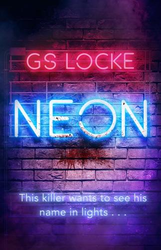 G.S. Locke - Neon