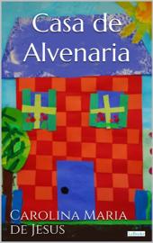 CASA DE ALVENARIA: Diário de uma ex-favelada