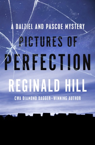Reginald Hill - Pictures of Perfection