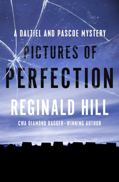 Pictures of Perfection - Reginald Hill book cover