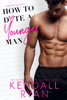 Kendall Ryan - How to Date a Younger Man artwork