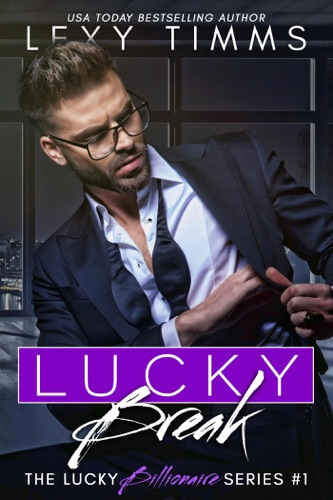 Lucky Break - Lexy Timms - Lexy Timms