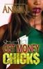 Get Money Chicks