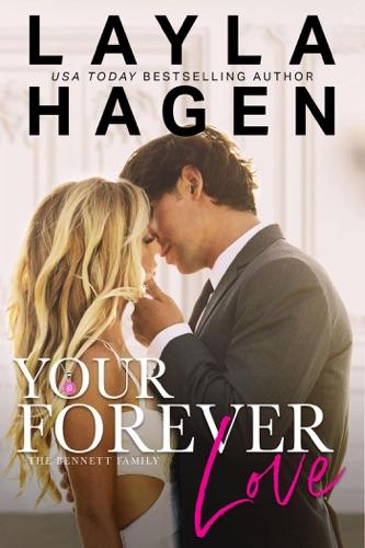 Your Forever Love - Layla Hagen - Layla Hagen