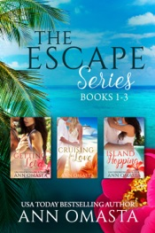 The Escape Series (Books 1 - 3): Getting Lei'd, Cruising for Love, and Island Hopping