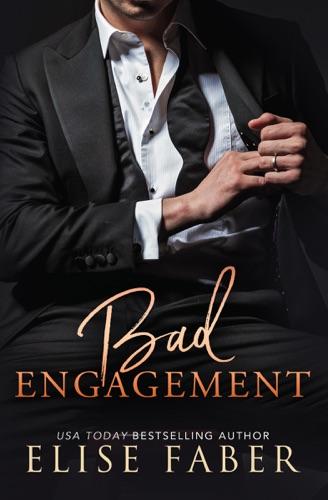 Elise Faber - Bad Engagement