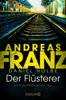 Andreas Franz & Daniel Holbe - Der Flüsterer Grafik