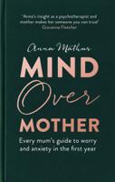 Anna Mathur - Mind Over Mother artwork